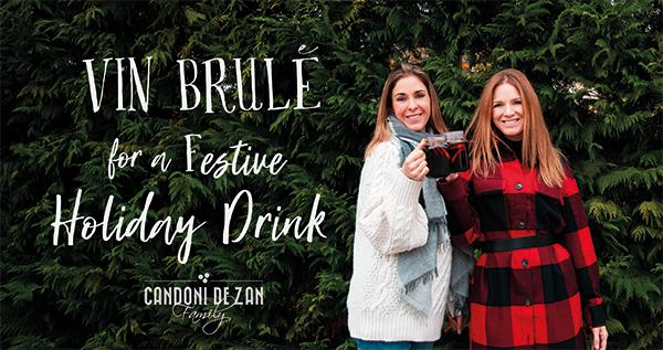 Vin Brule' Festive Holiday Drink