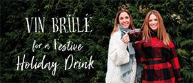 Vin Brule' Holiday Drink